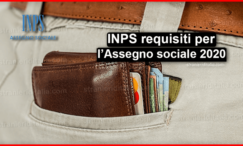 Assegno sociale 2020: INPS requisiti | Stranieri d'Italia
