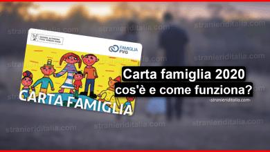 Photo of Carta famiglia 2020 (cos'è e come funziona) | Stranieri d'Italia