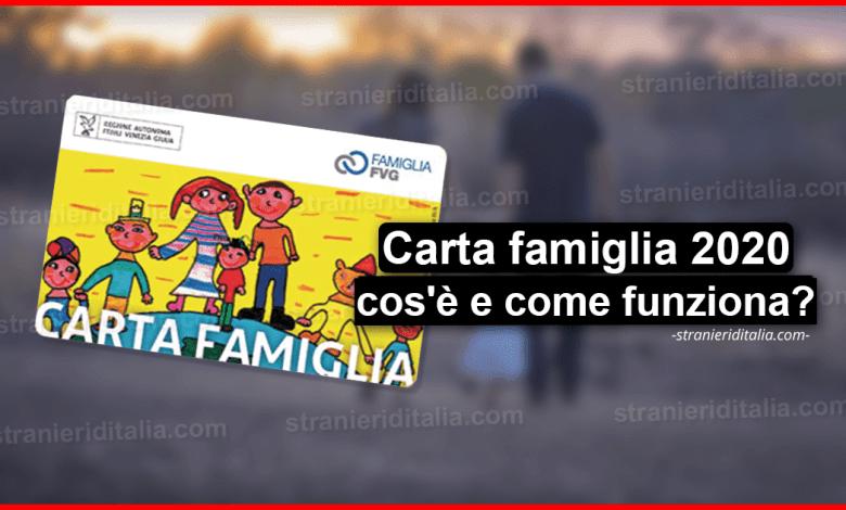 Carta famiglia 2020 (cos'è e come funziona) | Stranieri d'Italia