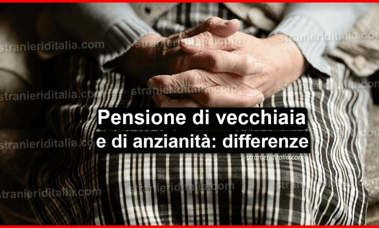 Pensione di vecchiaia e di anzianità: Quali sono le differenze?