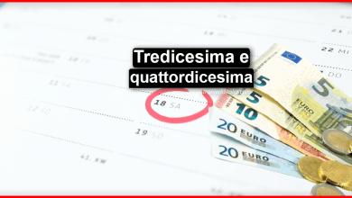 Photo of Tredicesima e quattordicesima: Come funzionano? | Stranieri d'italia