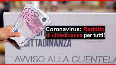 Photo of Coronavirus: Reddito di cittadinanza per tutti! | Stranieri d'Italia