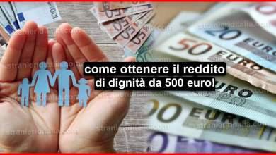 Photo of Reddito di dignità da 500 euro: cos'è e come ottenerlo