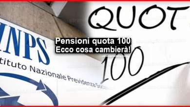 """Photo of Pensioni quota 100 """"pensionata"""", Ecco cosa cambierà!"""