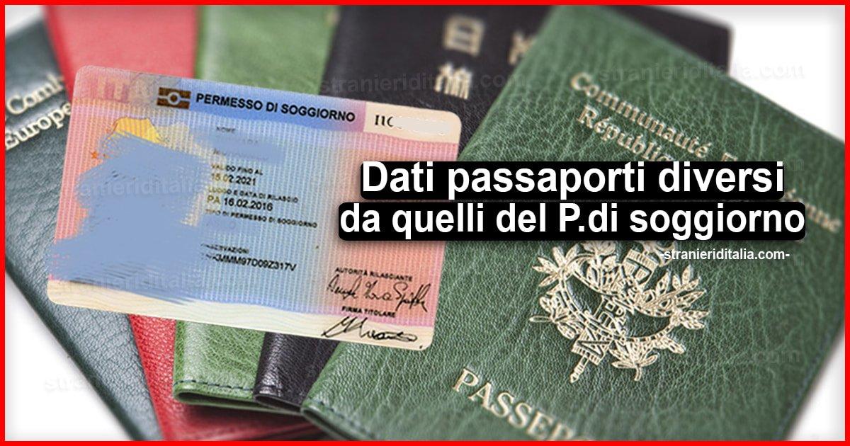 Dati Passaporti Diversi Da Quelli Del Permesso Di Soggiorno Cosa Fare