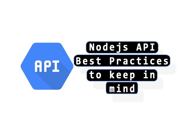 Nodejs API best practices