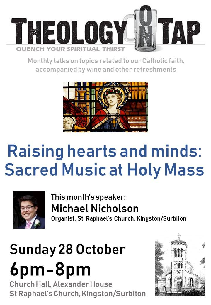 """Raising hearts and minds: Sacred Music at Holy Mass"" (Michael Nicholson, 28 October 2018)"