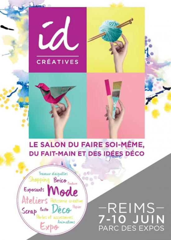 Imprimer  ID CREATIVES REIMS  SALON DES LOISIRS CREATIFS  Parc des Expositions de Reims