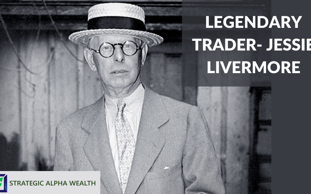 Jesse Livermore – Greatest Trader Of All Time