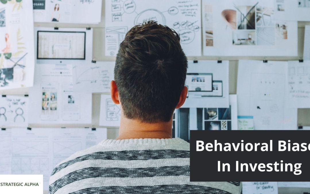 Behavioral Biases In Investing