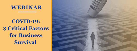 Webinar COVID-19 3 Critical Factors for Business Survival