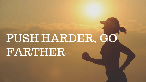 "woman running at sunset with white text reading ""push harder fo farther"""