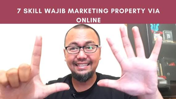 7 Skill Wajib Buat Anda Marketing Propery via Online