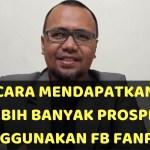 Cara Mendapatkan Banyak Prospek Menggunakan Facebook Fanpage (Video 1)