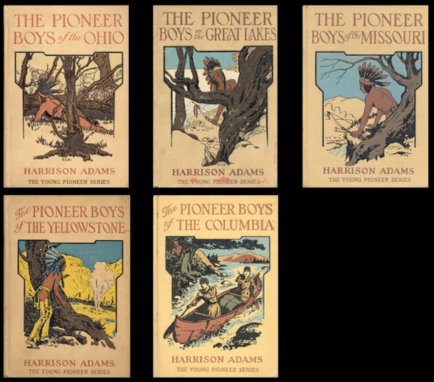 "Five of the six Pioneer Boys book covers by ""Harrison Adams"" and published by L.C. Page."
