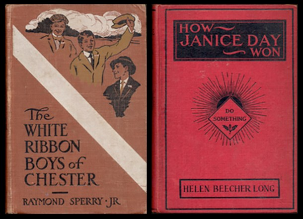 The White Ribbon Boys (1916) and How Janice Day Won (1916) are two Stratemeyer Syndicate volumes with anti-alcohol or temperance themes.