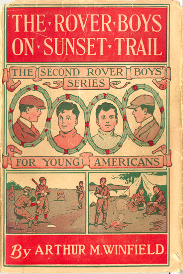 "The Rover Boys on Sunset Trail (1925) by ""Arthur M. Winfield"""
