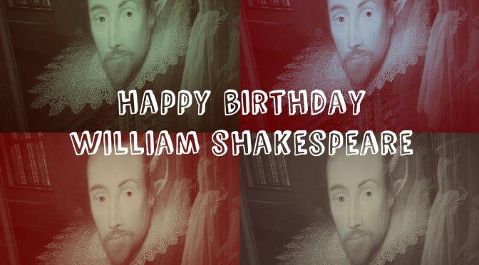 Celebrate Shakespeare's birthday in Stratford-upon-Avon. Happy birthday William Shakespeare ©Stratfordblog.com