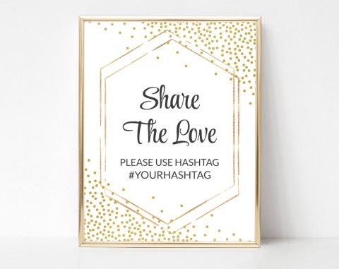Gold Confetti Capture The Love Sign, Baby Shower, Bridal Shower, Wedding, Printable File, Edit Yourself, SH21 SH22 SH23