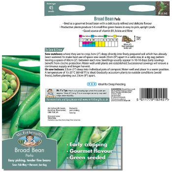 Mr. Fothergill Broad Bean Perla Seeds available from Strawberry Garden Centre, Uttoxeter