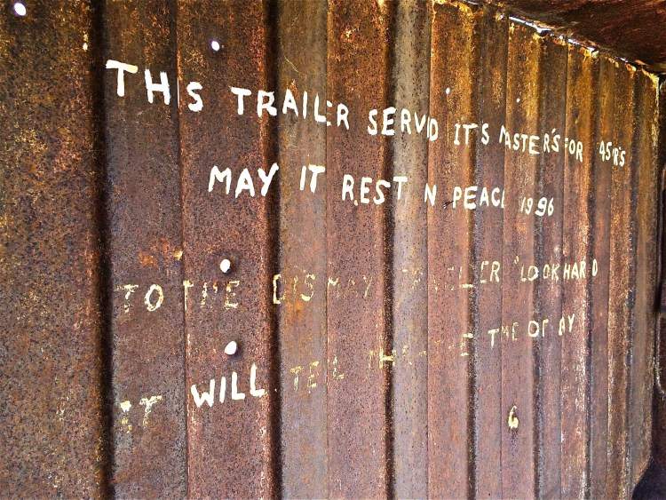 """This Trailer Served It's Master For 45 Years, May It Rest In Peace 1996"" ""To The Dismay Traveler, Look Hard, It Will Tell The Time Of Day"""