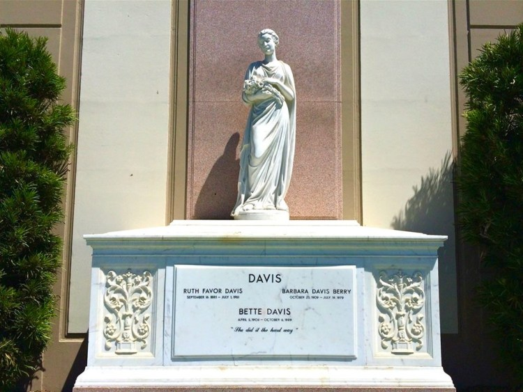 """She's Got Bette Davis Eyes (1908-1989). The marble tomb, marked """"Davis,"""" also shelters her mother, Ruth, and her younger sister, Barbara. The inscription under her name reads: """"She did it the hard way. """""""