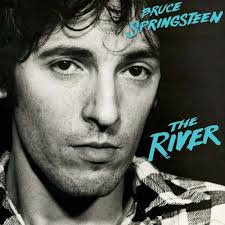 The River – Bruce Springsteen
