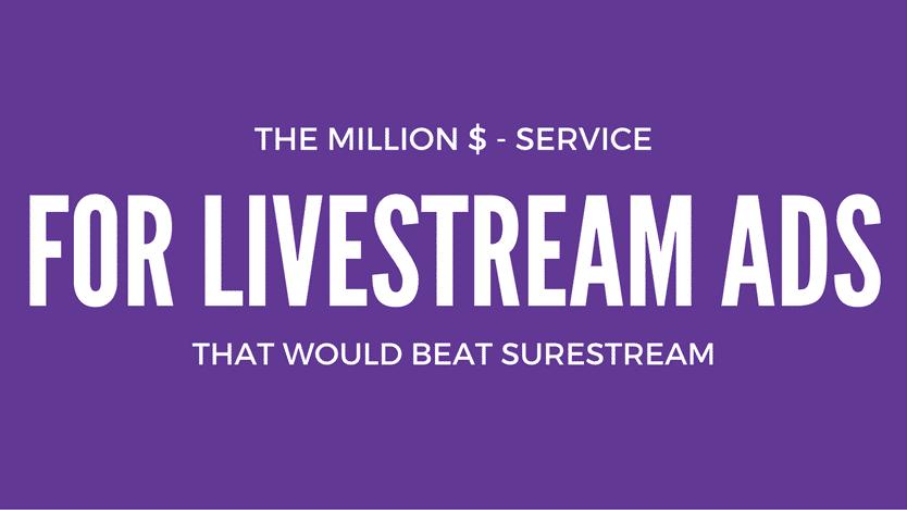 million-dollar-service-for-livestream-ads