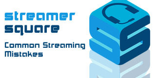 Common Streaming Mistakes