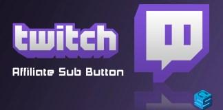 Twitch Affiliate Sub Button