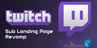 Twitch Sub Landing Page Revamp