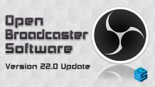OBS Version 22 Update