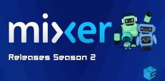 Mixer Releases Season 2