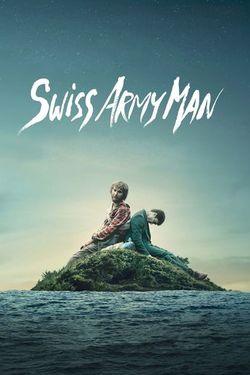 Swiss Army Man Streaming : swiss, streaming, Watch, Swiss, (2016), Movie, Online:, Streaming, MSN.com