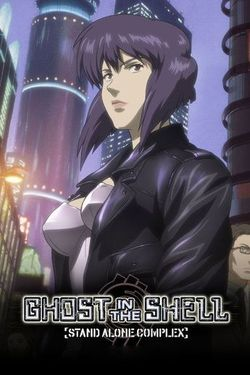 Ghost in the Shell: Stand Alone Complex Season 1 Episode 1 Watch Online   The Full Episode