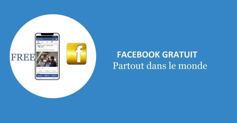 Facebook gratuit partout dans le monde 1