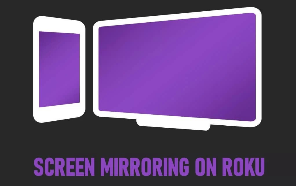 How to Use Screen Mirroring on Roku to Cast PC / Phone