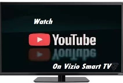 How to Install & Watch YouTube on Vizio Smart TV