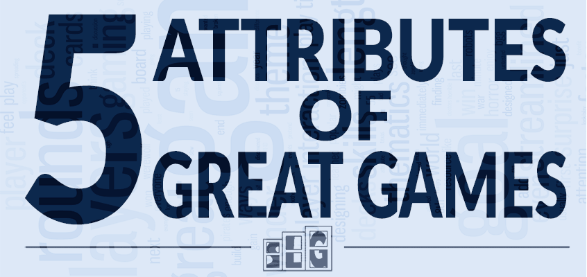 5 Attributes of a Great Game