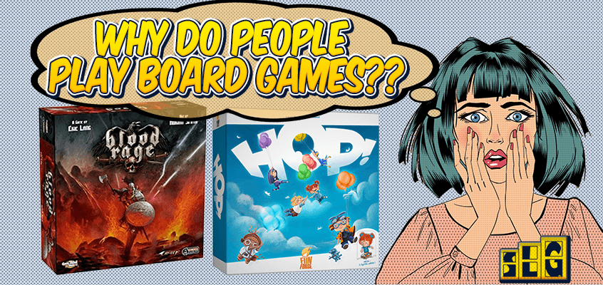 Why People Play Board Games
