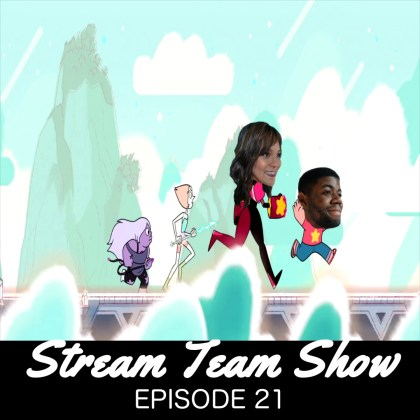 Stream Team Show 021 Cover
