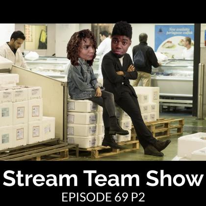 Stream Team Show 069 Part 2 Cover