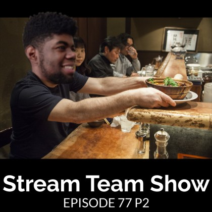 Stream Team Show 077 Part 2 Cover