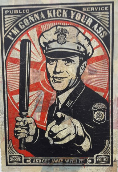 Shepard Fairey (Obey) I'm Gonna Kick Your Ass