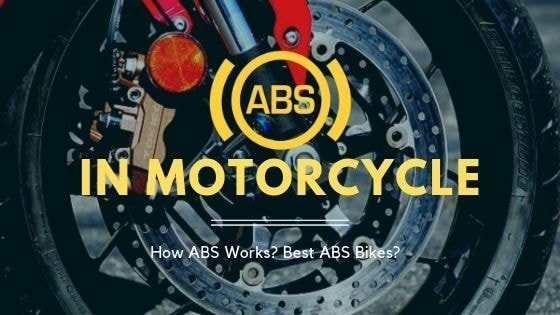 ABS in Bikes – Best Picks of 2019 / How it works?