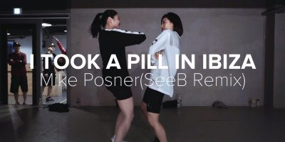 I Took A Pill In Ibiza(SeeB Remix) – Mike Posner / Lia Kim Choreography