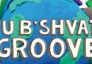 Jan. 20: Tu B'Shvat Groove presented by Jewish Day School