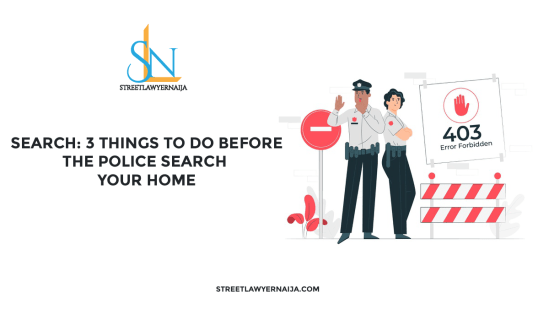 Search: 3 Things To Do Before the Police Search Your Home