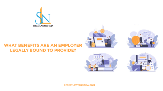 What Benefits Are An Employer Legally Bound to Provide?