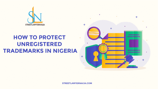 How to Protect Unregistered Trademark in Nigeria